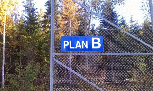 Ibland behövs en reservplan